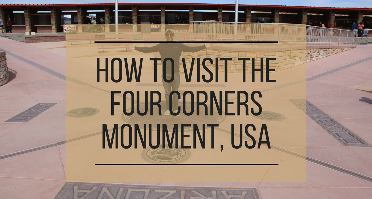 how to visit the four corners monument usa a wandering scribbler co. Black Bedroom Furniture Sets. Home Design Ideas