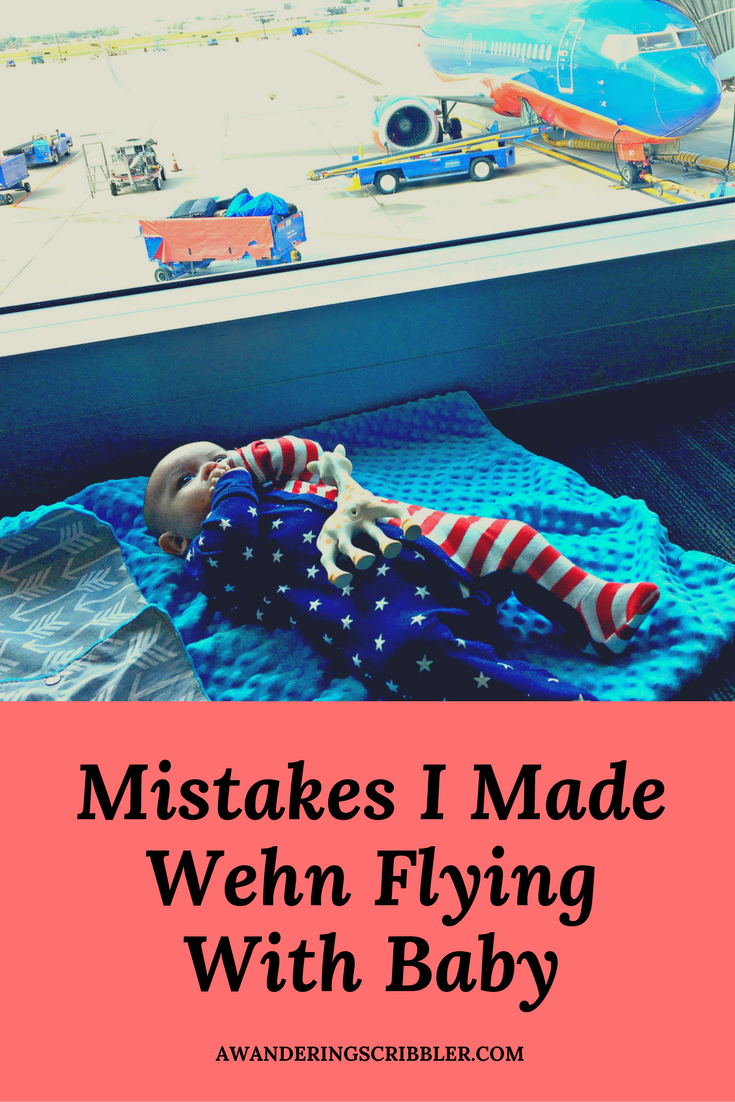Mistakes I made When Flying With Baby