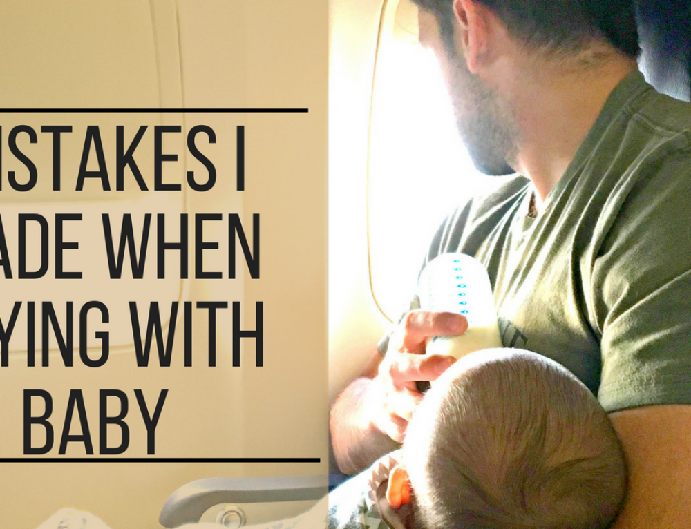 7 Mistakes I've Made while Flying with Baby