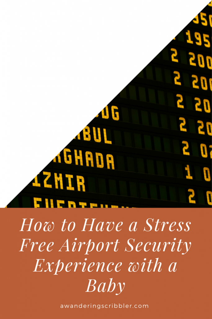 How to Have a Stress Free Airport Experience with a Baby