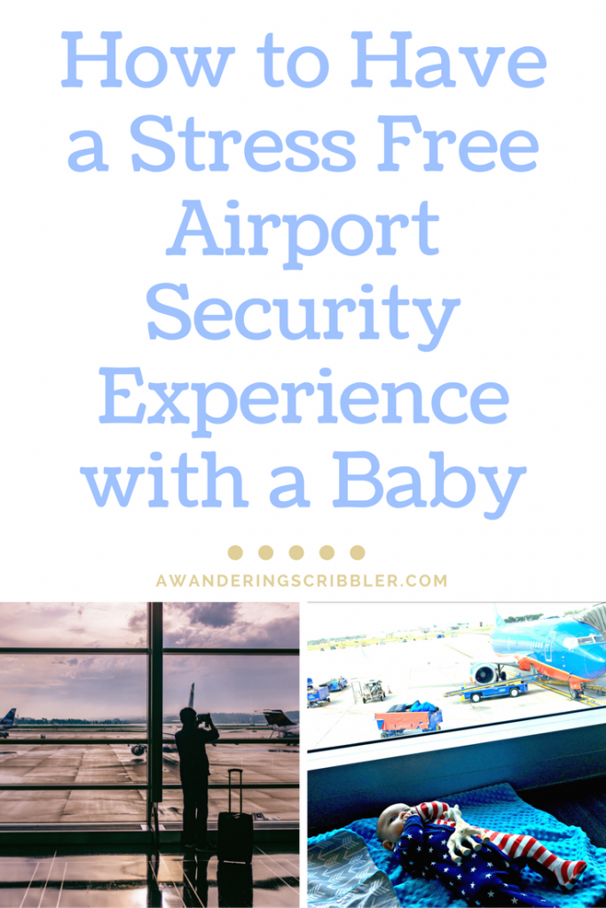 How to Have a Stress-Free Airport Experience with a Baby