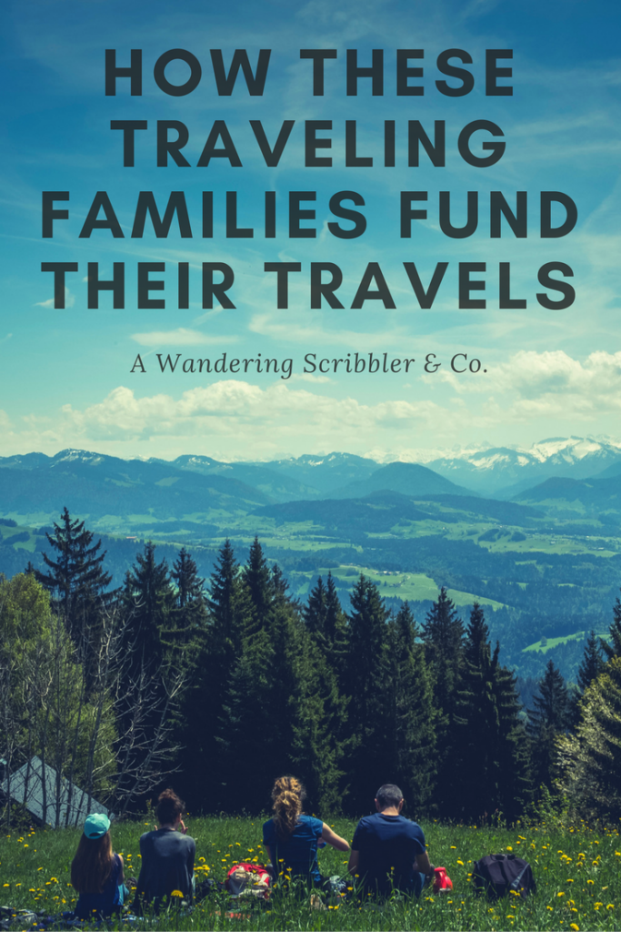 How These Traveling Families Fund Their Travels