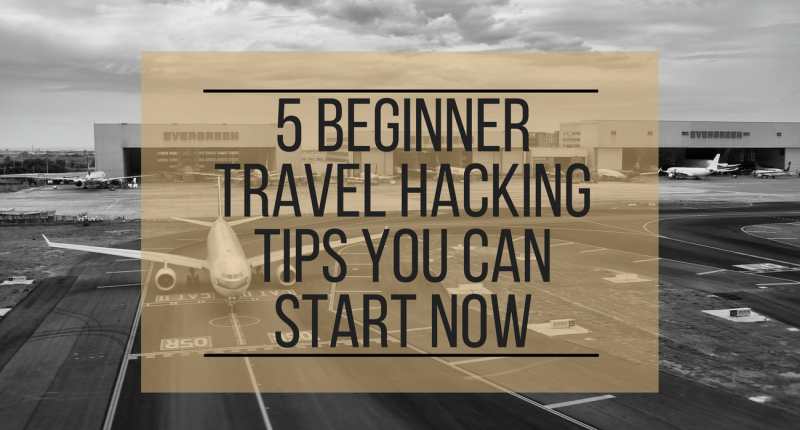 Beginner Travel Hacking Tips
