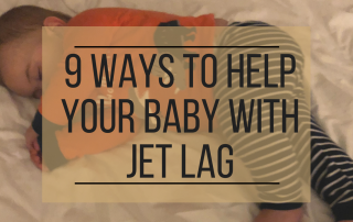 Ways to Help baby with Jet Lag