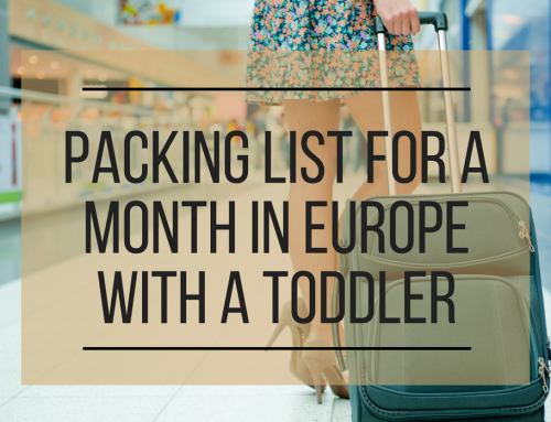 Packing List for a Month in Europe with a Toddler
