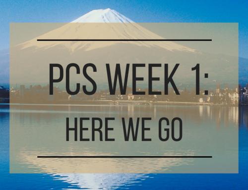 PCS Week 1: Here We Go