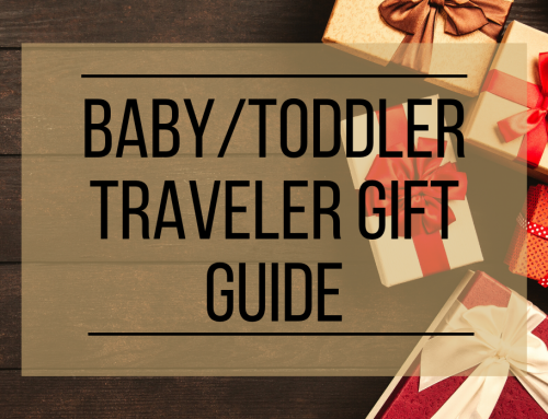 2019 Toddler and Baby Travel Gift Guide
