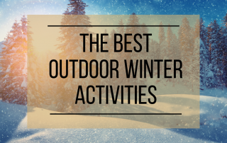 Best Outdoor Winter Activities