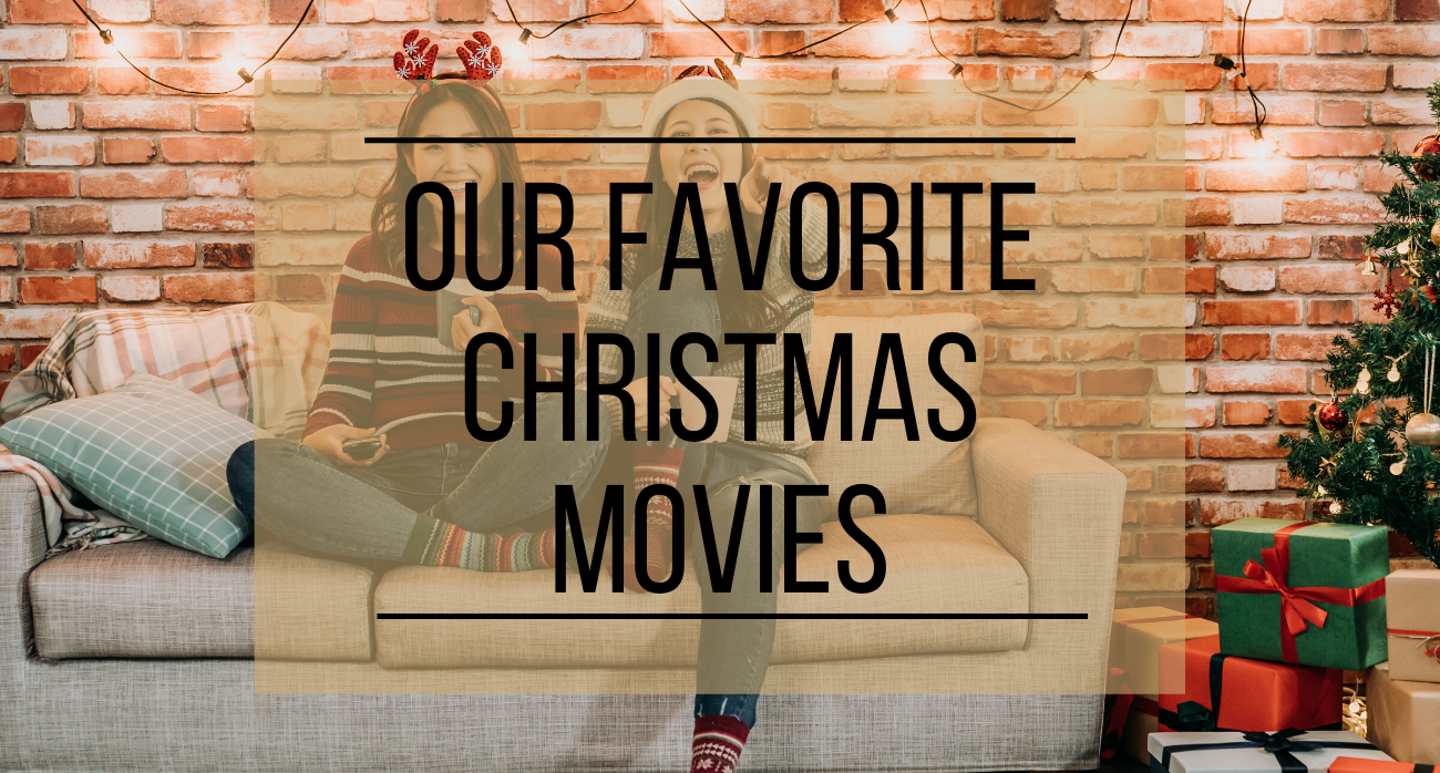 Our Favorite Christmas Movies