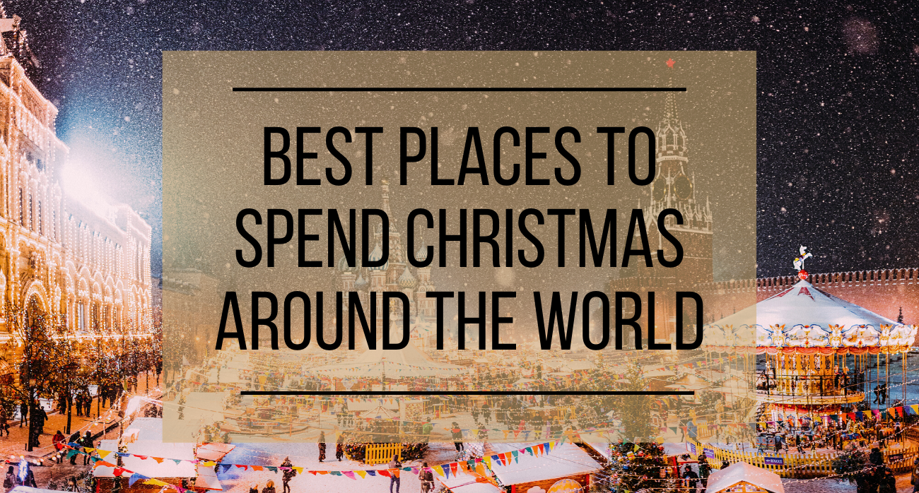 Best Places to Spend Christmas